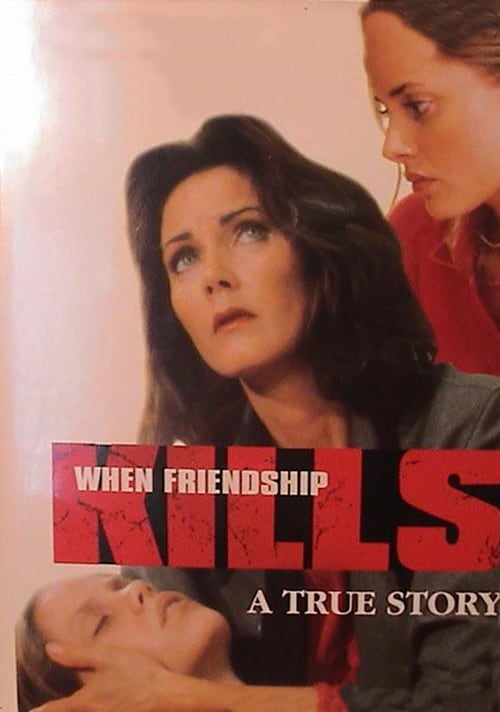 "Poster for the movie ""When Friendship Kills"""