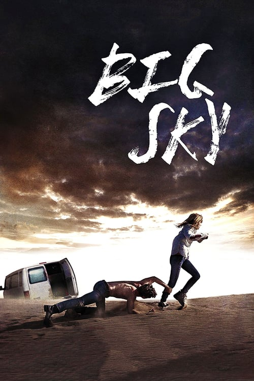 "Poster for the movie ""Big Sky"""
