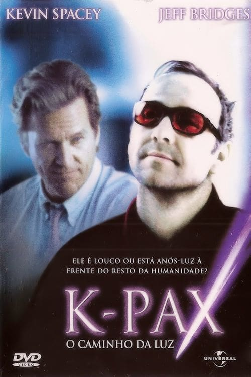 "Poster for the movie ""K-Pax - O Caminho da Luz"""