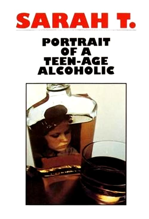 "Poster for the movie ""Sarah T. - Portrait of a Teenage Alcoholic"""