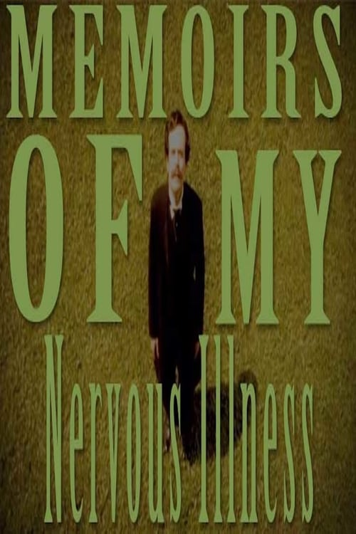 "Poster for the movie ""Memoirs of My Nervous Illness"""