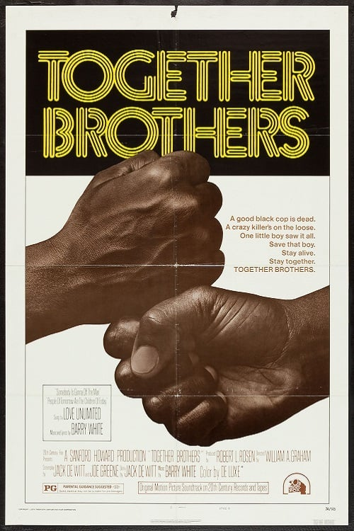 "Poster for the movie ""Together Brothers"""