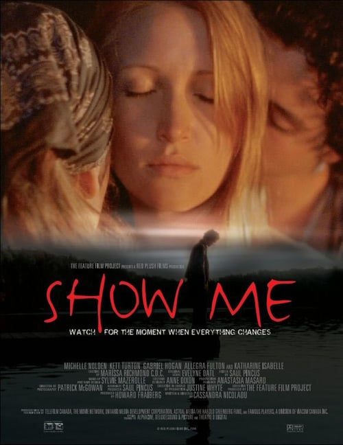 "Poster for the movie ""Show Me"""