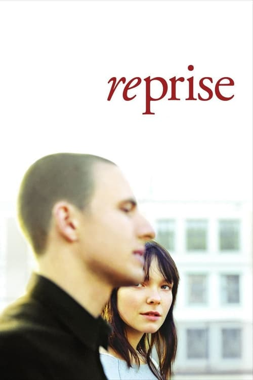 "Poster for the movie ""Reprise"""