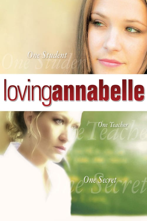 "Poster for the movie ""Loving Annabelle"""