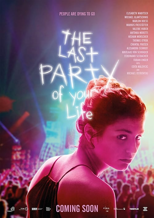 "Poster for the movie ""The Last Party of Your Life"""