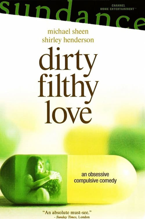 "Poster for the movie ""Dirty Filthy Love"""