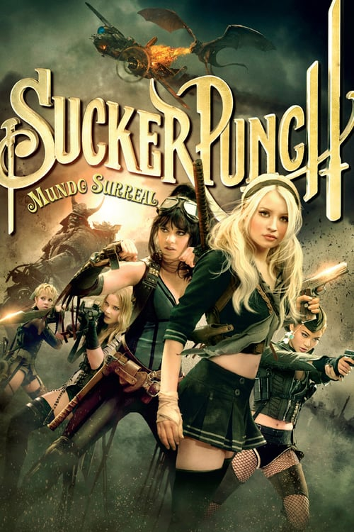 "Poster for the movie ""Sucker Punch: Mundo Surreal"""