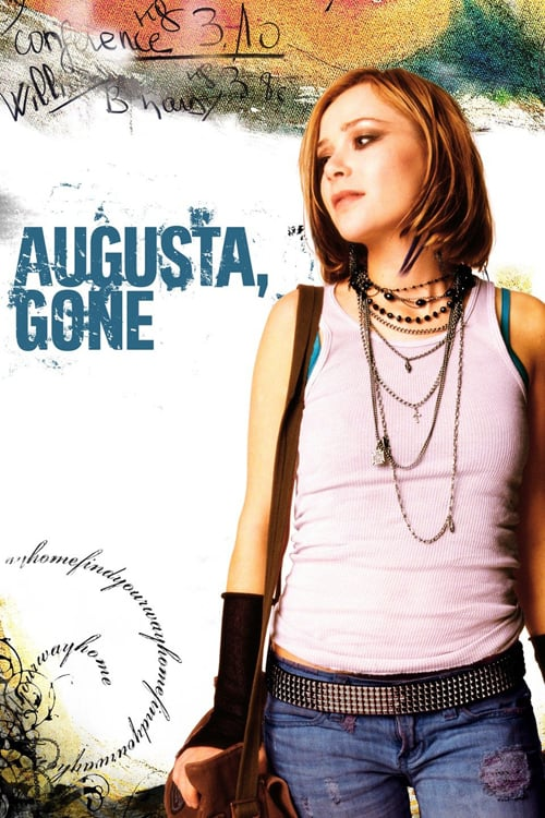 "Poster for the movie ""Augusta, Gone"""