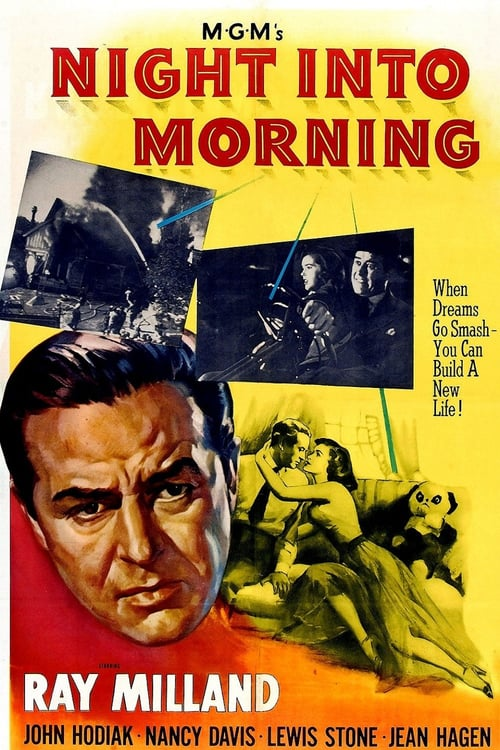"Poster for the movie ""Night Into Morning"""