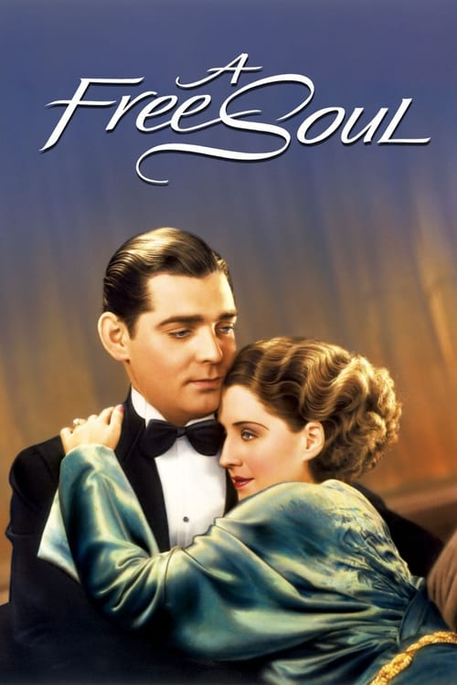 "Poster for the movie ""A Free Soul"""