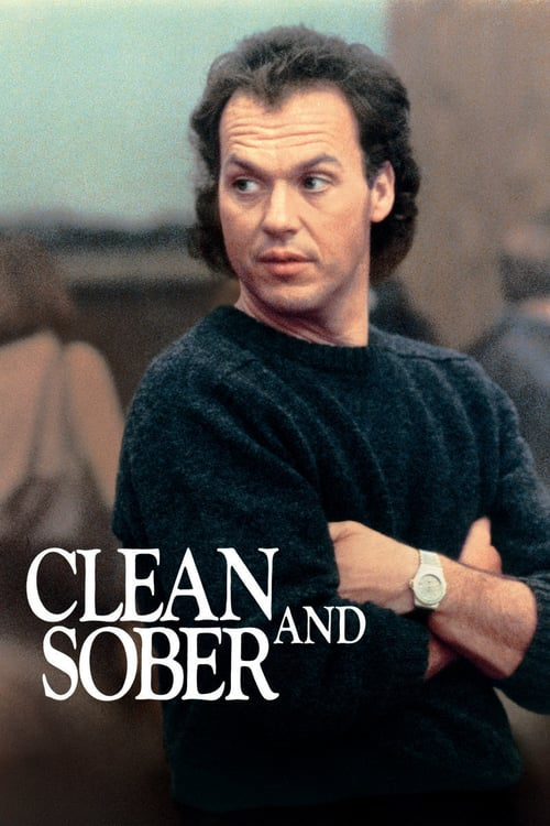 "Poster for the movie ""Clean and Sober"""