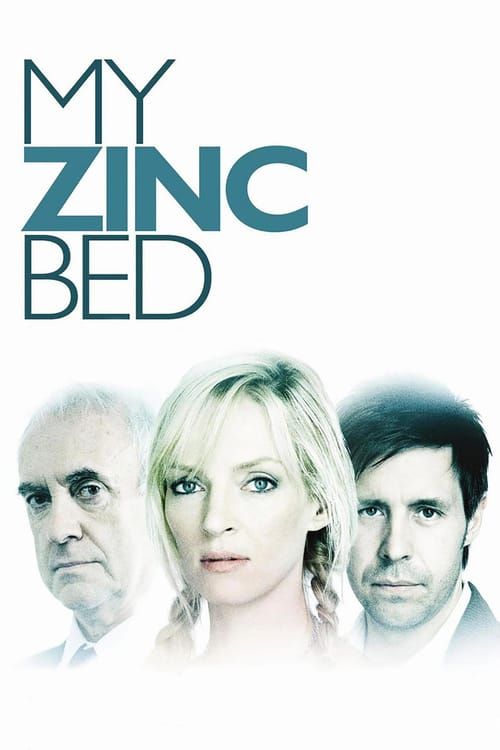 "Poster for the movie ""My Zinc Bed"""